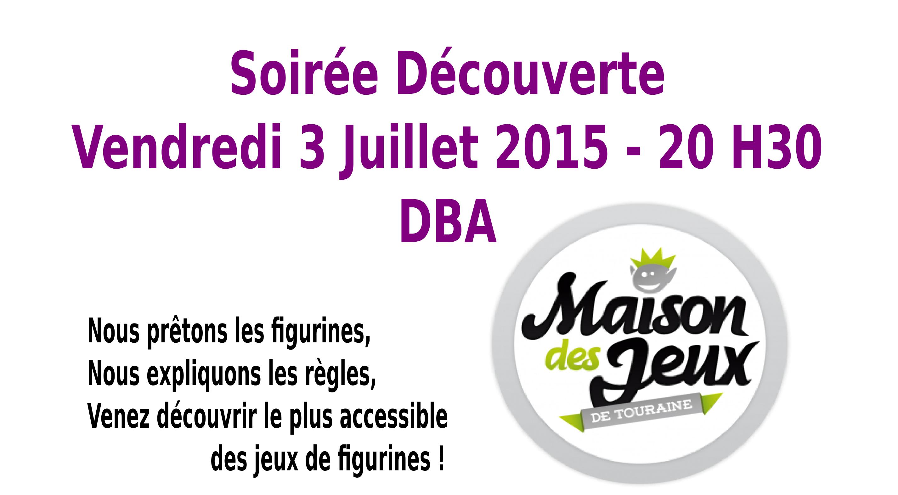 Soirée Découverte Tours, le 3 juillet 2015, 20h30